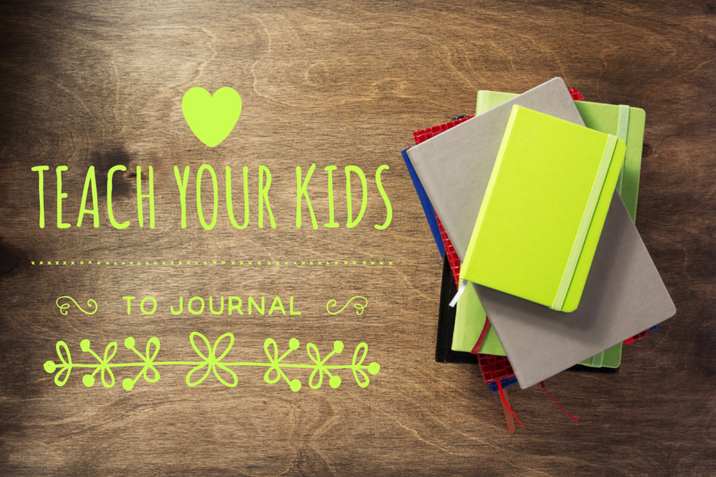 "A photo of many coloured journals beside the words ""Teach your kids to journal"" as part of written therapy."